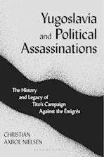 Yugoslavia and Political Assassinations cover