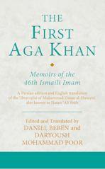 The First Aga Khan: Memoirs of the 46th Ismaili Imam cover