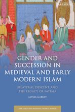 Gender and Succession in Medieval and Early Modern Islam cover