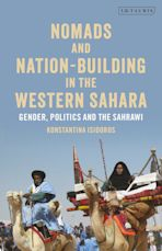 Nomads and Nation-Building in the Western Sahara cover