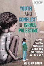 Youth and Conflict in Israel-Palestine cover