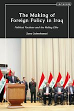 The Making of Foreign Policy in Iraq cover