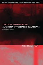 The Legal Framework of EU-China Investment Relations cover
