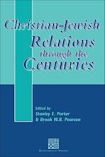 Christian-Jewish Relations through the Centuries cover
