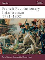 French Revolutionary Infantryman 1791–1802 cover