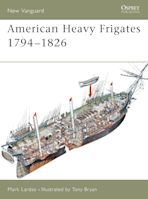 American Heavy Frigates 1794–1826 cover