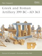 Greek and Roman Artillery 399 BC–AD 363 cover