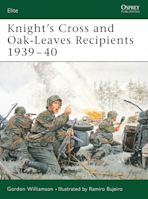 Knight's Cross and Oak-Leaves Recipients 1939–40 cover
