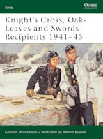 Knight's Cross, Oak-Leaves and Swords Recipients 1941–45 cover