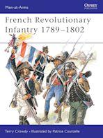 French Revolutionary Infantry 1789–1802 cover