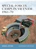 Special Forces Camps in Vietnam 1961–70 cover