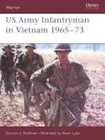 US Army Infantryman in Vietnam 1965–73 cover