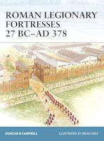 Roman Legionary Fortresses 27 BC–AD 378 cover