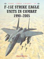 F-15E Strike Eagle Units in Combat 1990–2005 cover