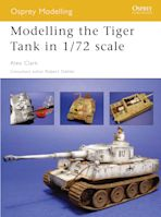 Modelling the Tiger Tank in 1/72 scale cover