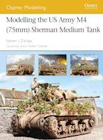 Modelling the US Army M4 (75mm) Sherman Medium Tank cover