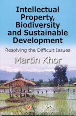 Intellectual Property, Biodiversity and Sustainable Development cover