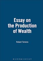 Essay On The Production Of Wealth cover