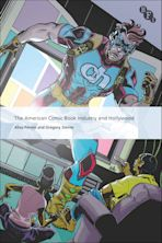 The American Comic Book Industry and Hollywood cover