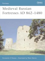 Medieval Russian Fortresses AD 862–1480 cover