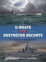 U-boats vs Destroyer Escorts cover