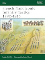 French Napoleonic Infantry Tactics 1792–1815 cover