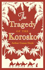 The Tragedy of the Korosko cover