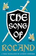 The Song of Roland: Dual Language and New Verse Translation cover