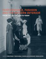 Performance, Fashion and the Modern Interior cover