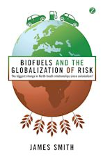 Biofuels and the Globalization of Risk cover