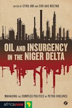 Oil and Insurgency in the Niger Delta cover