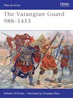 The Varangian Guard 988–1453 cover