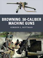 Browning .50-caliber Machine Guns cover