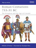 Roman Centurions 753–31 BC cover
