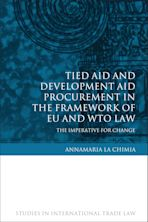 Tied Aid and Development Aid Procurement in the Framework of EU and WTO Law cover