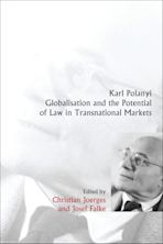 Karl Polanyi, Globalisation and the Potential of Law in Transnational Markets cover