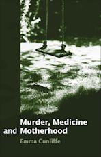 Murder, Medicine and Motherhood cover