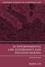 EU Environmental Law, Governance and Decision-Making cover
