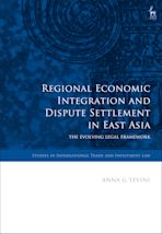 Regional Economic Integration and Dispute Settlement in East Asia cover