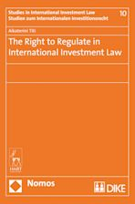 The Right to Regulate in International Investment Law cover