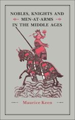 Nobles, Knights and Men-at-Arms  in the Middle Ages cover
