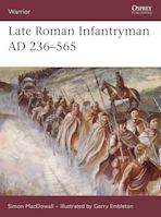 Late Roman Infantryman AD 236–565 cover