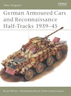 German Armoured Cars and Reconnaissance Half-Tracks 1939–45 cover
