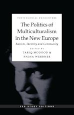 The Politics of Multiculturalism in the New Europe cover
