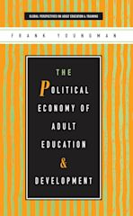 The Political Economy of Adult Education and Development cover