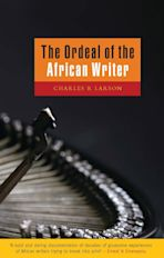 The Ordeal of the African Writer cover