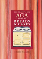 The Traditional Aga Book of Breads and Cakes cover