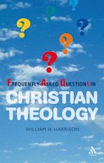 Frequently-Asked Questions in Christian Theology cover