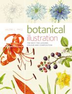 Botanical Illustration The Next Ten Lessons: Colour and Composition cover