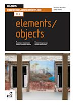 Basics Interior Architecture 04: Elements / Objects cover